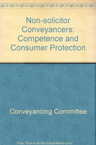 9780113906376: Non-solicitor Conveyancers: Competence and Consumer Protection
