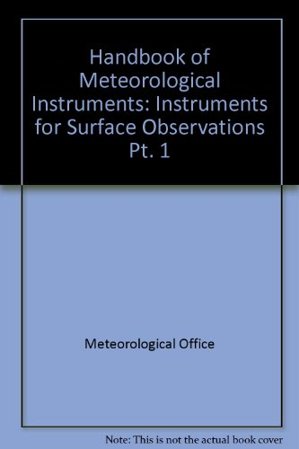 9780114000998: Handbook of Meteorological Instruments: Instruments for Surface Observations Pt. 1