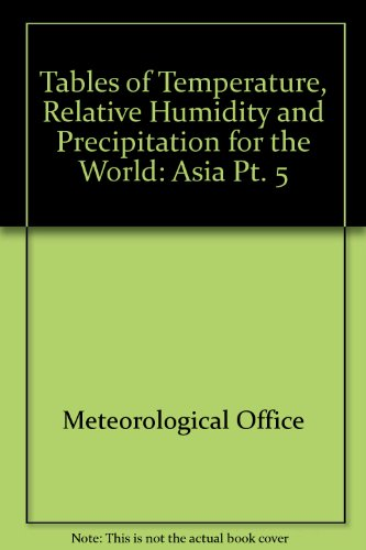 9780114001704: Tables of Temperature, Relative Humidity and Precipitation for the World: Asia Pt. 5