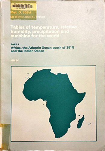 9780114003401: Tables of Temperature, Relative Humidity, Precipitation and Sunshine for the World: Pt. 4
