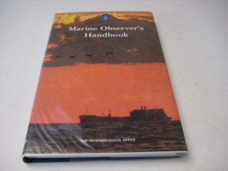 The Marine Observer's Handbook: Meteorological Office