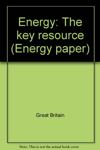 9780114102692: Energy, the key resource (Energy paper)