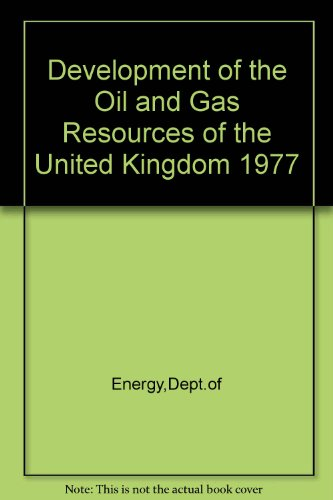 9780114102982: Development of the Oil and Gas Resources of the United Kingdom 1977