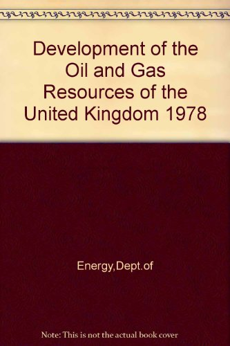9780114106454: Development of the Oil and Gas Resources of the United Kingdom 1978