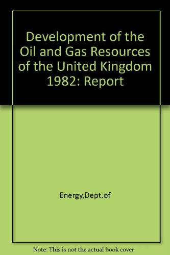 9780114111236: Development of the Oil and Gas Resources of the United Kingdom 1982: Report