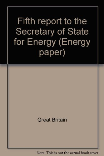 9780114113711: Fifth report to the Secretary of State for Energy (Energy paper)