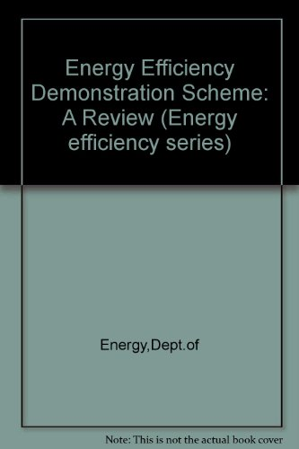 9780114115586: Energy Efficiency Demonstration Scheme: A Review (Energy efficiency series)