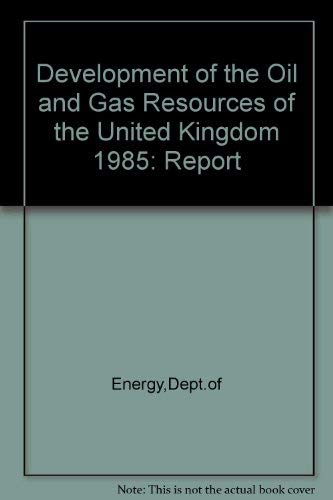 9780114115654: Development of the Oil and Gas Resources of the United Kingdom