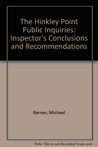 9780114134150: The Hinkley Point Public Inquiries: Inspector's Conclusions and Recommendations