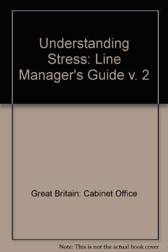 9780114300203: Understanding Stress: Line Manager's Guide v. 2