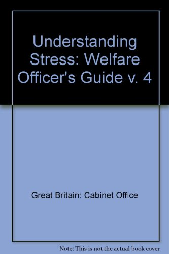 9780114300227: Understanding Stress: Welfare Officer's Guide v. 4