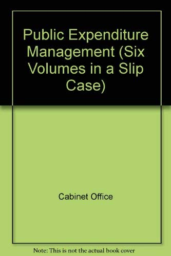 9780114300272: Public Expenditure Management Volumes 1-6 Six Volumes in a Slip Case - Volume 1