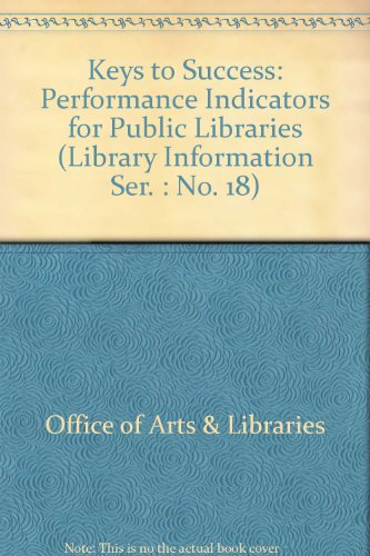 9780114300487: Keys to Success: Performance Indicators for Public Libraries (Library Information Ser. : No. 18)