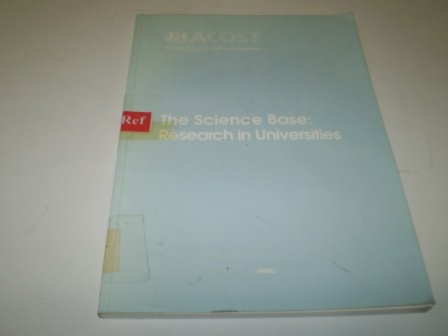 9780114300722: The Science Base: Research in Universities
