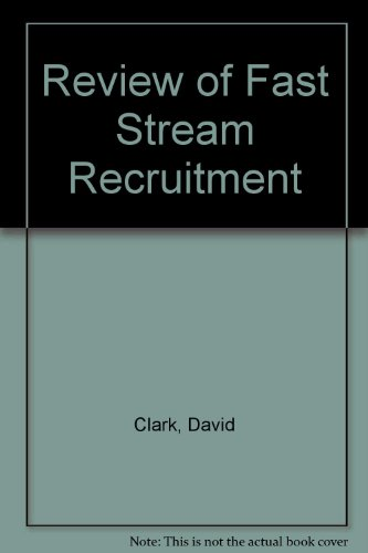 9780114301071: Review of Fast Stream Recruitment