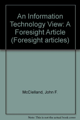 9780114301118: An Information Technology View: A Foresight Article (Foresight articles)