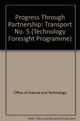 Progress Through Partnership No.5 : Transport