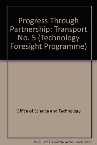 9780114301163: Progress Through Partnership: Transport No. 5 (Technology Foresight Programme)