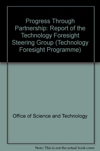 9780114301309: Progress Through Partnership: Report of the Technology Foresight Steering Group (Technology Foresight Programme)