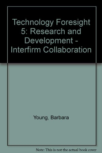 9780114301330: Technology Foresight 5: Research and Development - Interfirm Collaboration