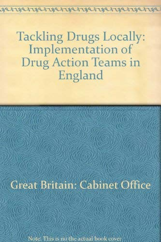 9780114301460: Tackling Drugs Locally: Implementation of Drug Action Teams in England