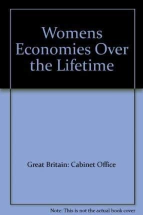9780114301620: Women's Incomes Over the Lifetime: A Report to the Women's Unit, Cabinet Office