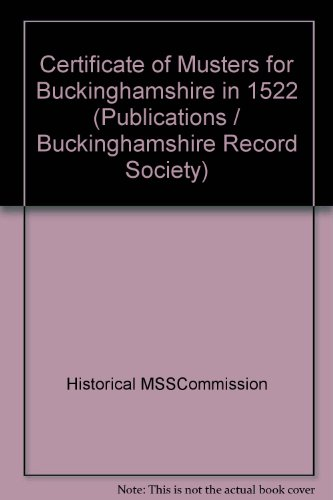 9780114400255: Certificate of Musters for Buckinghamshire in 1522 (Publications / Buckinghamshire Record Society)