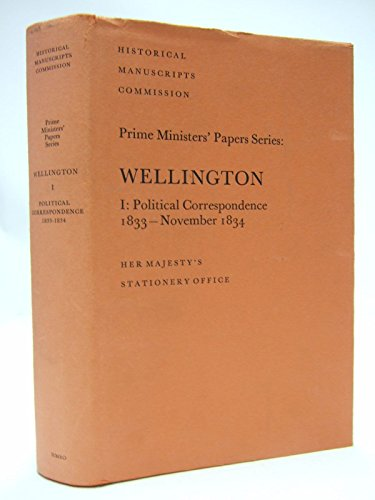 9780114400514: Wellington: Political Correspondence, 1833-Nov.1834 v. 1 (Prime Ministers' Papers)