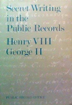 9780114400545: Secret Writing in the Public Records: Henry VIII-George II