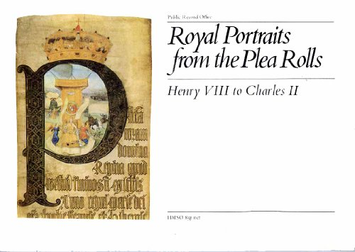 9780114400569: Royal Portraits from the Plea Rolls: Henry VIII to Charles II (Museum Pamphlets)