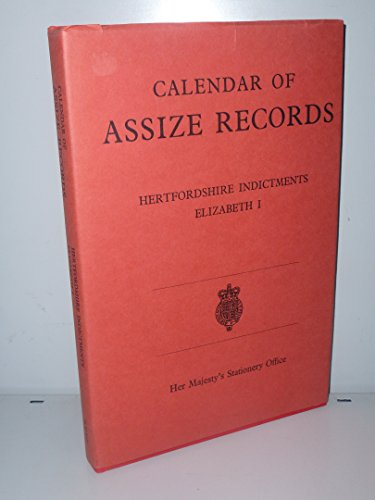9780114400699: Calendar of Assize Records: Hertfordshire Indictments, Elizabeth I