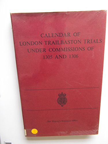 9780114400729: Calendar of London Trailbaston Trials Under Commissions of 1305 and 1306