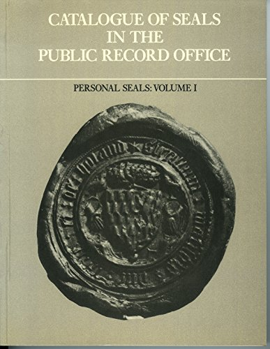 9780114400842: Catalogue of Seals in the Public Record Office: Personal Seals v. 1