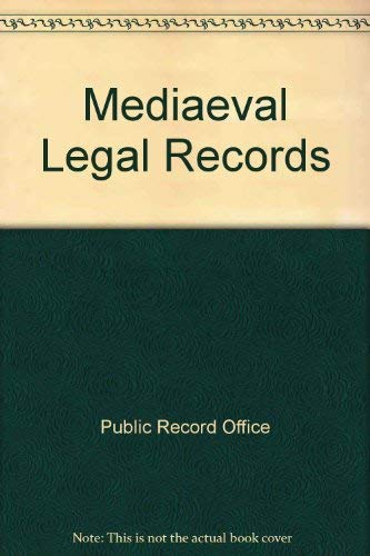 Medieval Legal Records, edited in memory of C. A. F. Meekings.: R. F. Hunnisett & J. B. Post (...