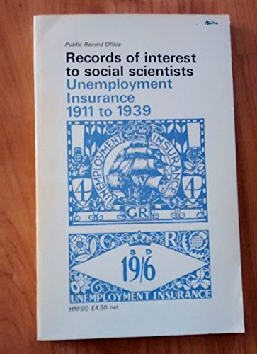 9780114400910: Records of Interest to Social Scientists: Employment and Unemployment, 1919-39 (Public Record Office handbooks)