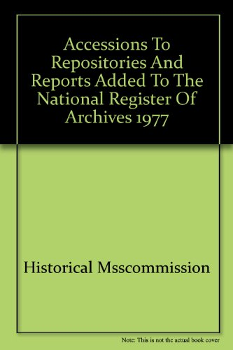 9780114401009: Accessions to Repositories and Reports Added to the National Register of Archives