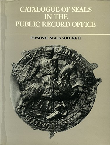 9780114401115: Catalogue of Seals in the Public Record Office: Personal Seals v. 2