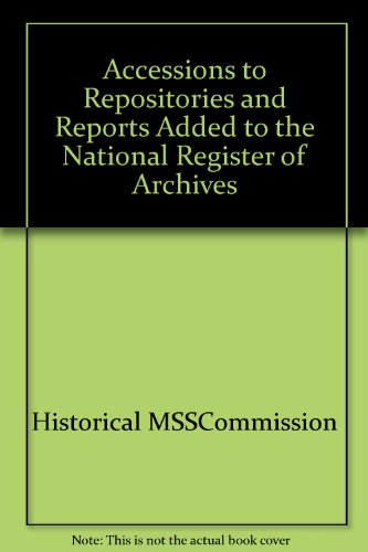 9780114401207: Accessions to Repositories and Reports Added to the National Register of Archives