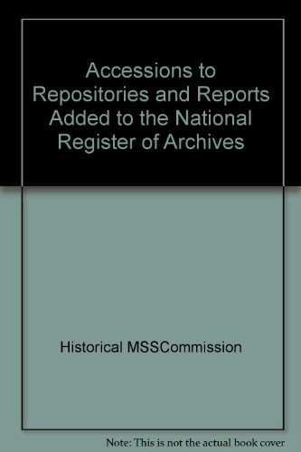 9780114401658: Accessions to Repositories and Reports Added to the National Register of Archives