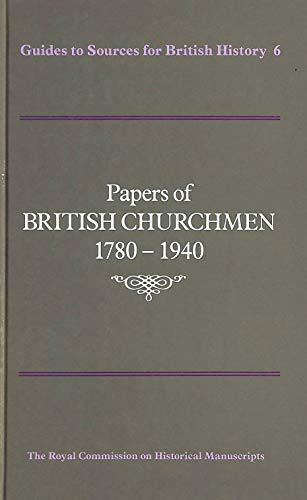 Papers of British Churchmen 1780-1940 (Guide to Sources): Varia