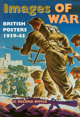 9780114402211: Images of War: British Posters, 1939-45