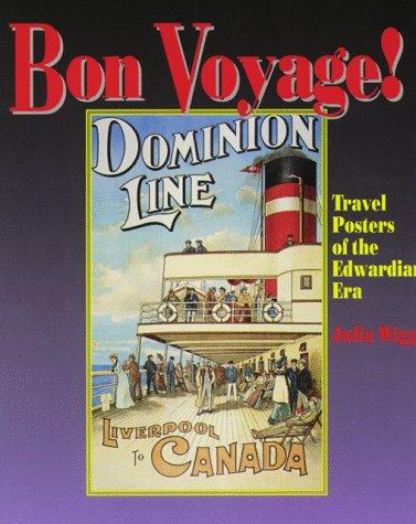 9780114402617: Bon Voyage!: Travel Posters of the Edwardian Era