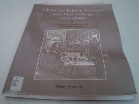 9780114402624: Chancery Equity Records and Proceedings, 1600-1800: A Guide to Documents in the Public Record Office (Public Record Office Handbooks)