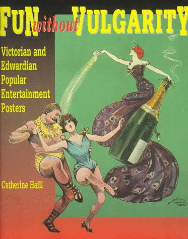 9780114402631: Fun Without Vulgarity: Victorian and Edwardian Popular Entertainment Posters