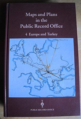 9780114402754: Maps and Plans in the Public Record Office: Europe and Turkey (v. 4)