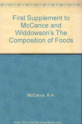 First Supplement to McCance and Widdowson's The: Widdowsons, E.M.