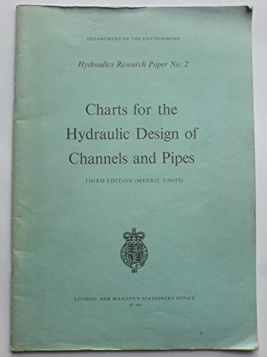 9780114700539: Charts for the Hydraulic Design of Channels and Pipes (Hydraulics research paper)