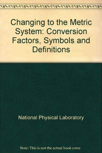 9780114800291: Changing to the Metric System: Conversion Factors, Symbols and Definitions