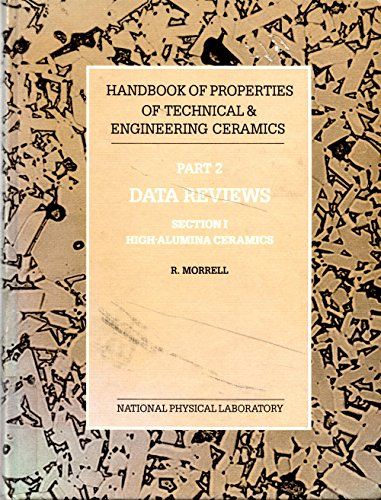 9780114800536: Handbook of Properties of Technical & Engineering Ceramics: Part 2: Data Reviews: Section 1: High-Alumina Ceramics: Part 2