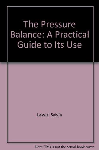 9780114800611: The Pressure Balance: A Practical Guide to Its Use